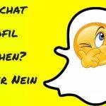 Snapchat Profil löschen? Ja Nein oder Wie