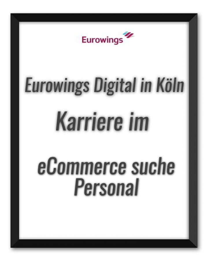neu eurowings digital in k ln karriere im ecommerce suche personal hakan cengiz. Black Bedroom Furniture Sets. Home Design Ideas