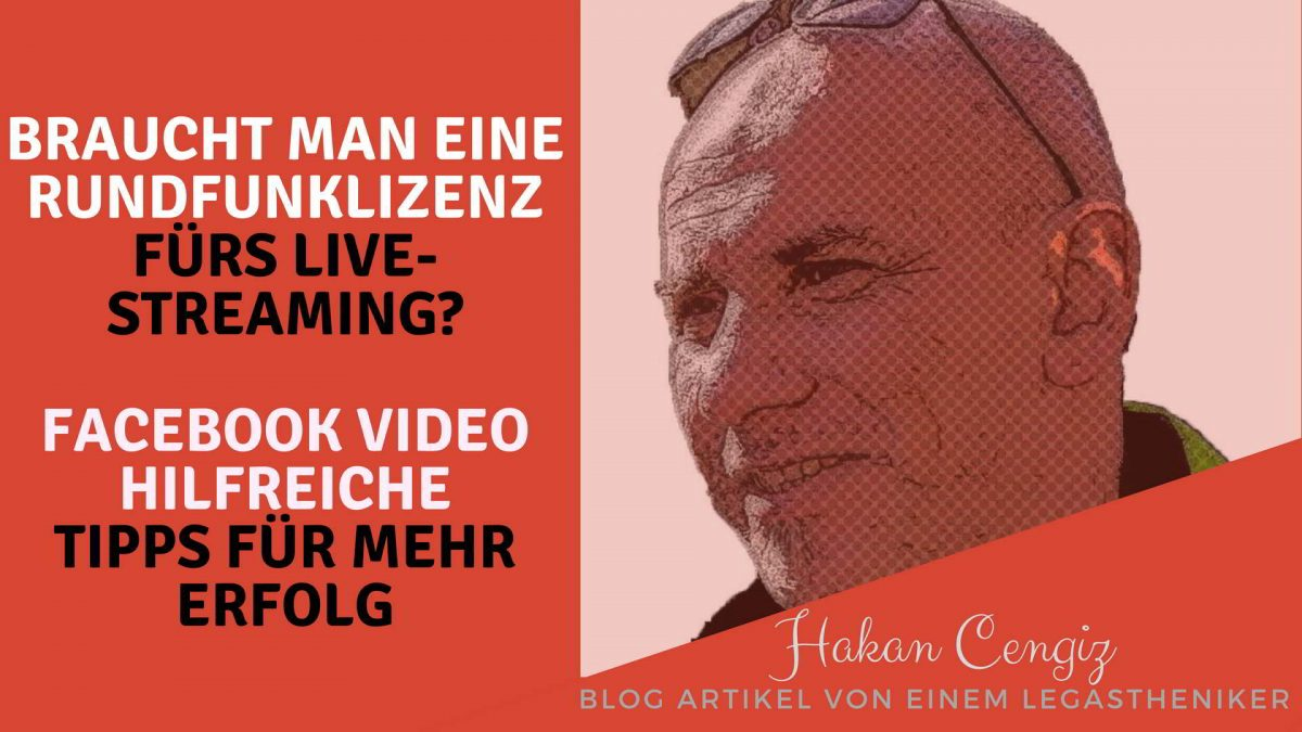 Rundfunklizenz: Landesmedienanstalt #Facebook Live #Video Content