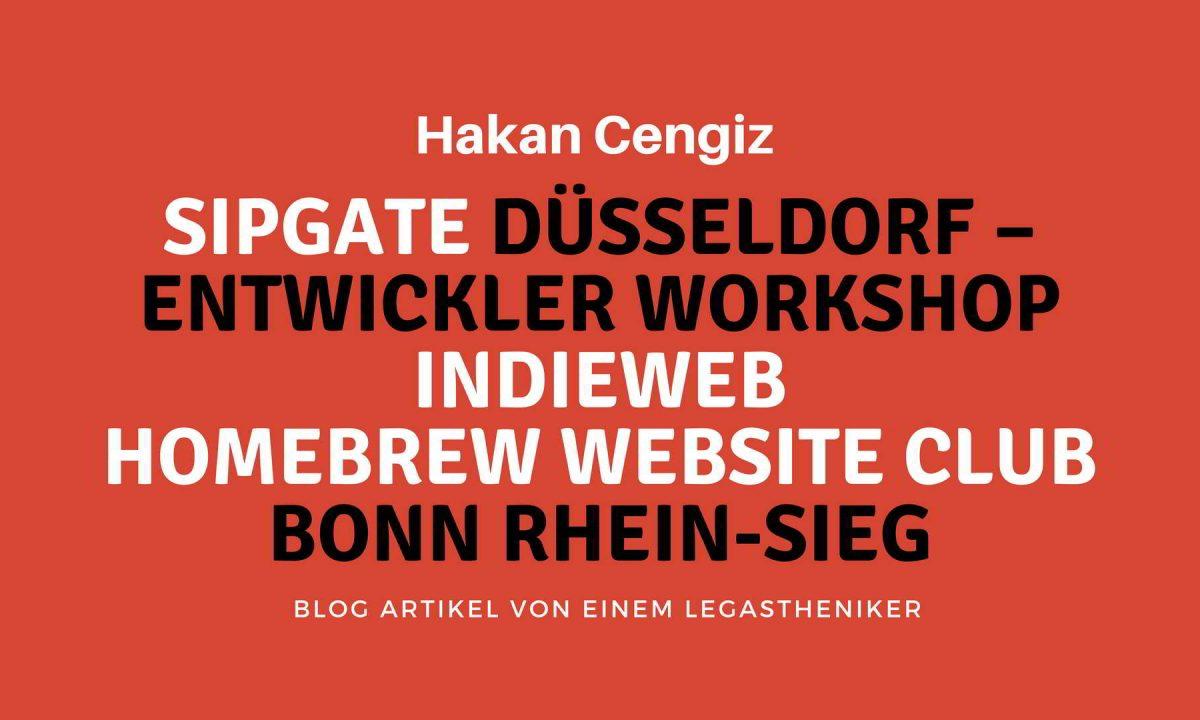 sipgate düsseldorf - arbeiten bei sipgate IndieWeb - indieweb building blocks - workshop - indieweb Düsseldorf