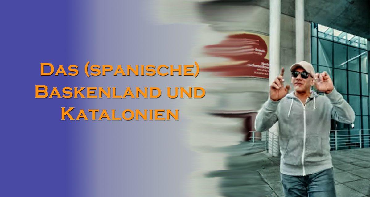 Katalonien und Baskenland - Baskenland