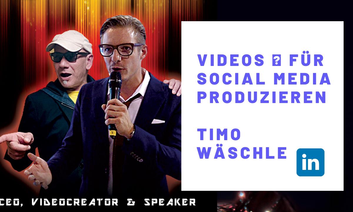 Videos für Social Media produzieren Timo Wäschle